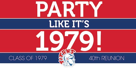 """Party like it's 1979!"" - 40th Reunion tickets"