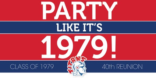 """Party like it's 1979!"" - 40th Reunion"