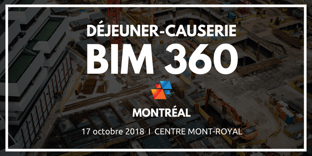 Déjeuner-causerie BIM 360 - Montréal