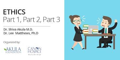 Ethics - Parts 1, 2, & 3