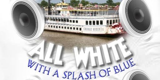 All White Boat Party With A Splash of Blue ---Essence Weekend (Saturday)---SOLD OUT!