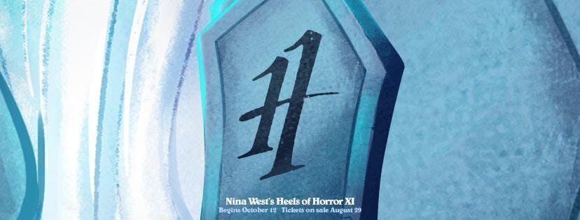 NINA WEST presents HEELS OF HORROR XI : BURY