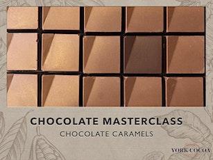 Chocolate Caramels - Masterclass tickets