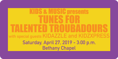 ""\""""Tunes for Talented Troubadours"""" - KIDS & MUSIC Year-End Presentation""400|200|?|en|2|ec5a31629866a69ddb567ebbd058cc07|False|UNLIKELY|0.34050607681274414
