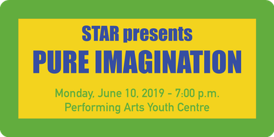 "\""Pure Imagination\"" - STAR Year-End Presentation"