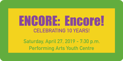 """ENCORE: Encore!\"" - Celebrating 10 Years"