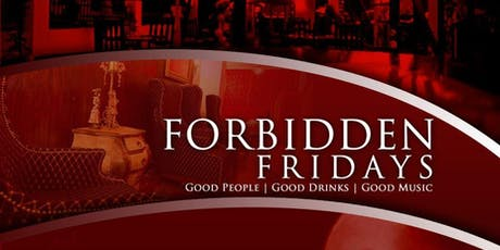 Forbidden Fridays  tickets
