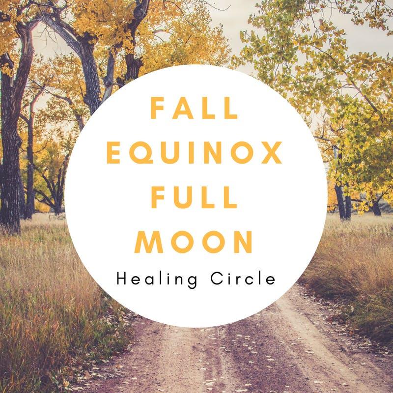 Fall Equinox Full Moon Healing Circle