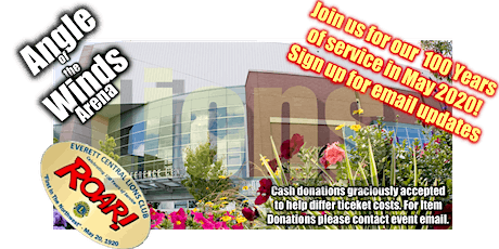 100th  ANNIVERSARY CELEBRATION of Everett Central Lions Club on May 23, 2020 Sign up now for e-mail updates tickets