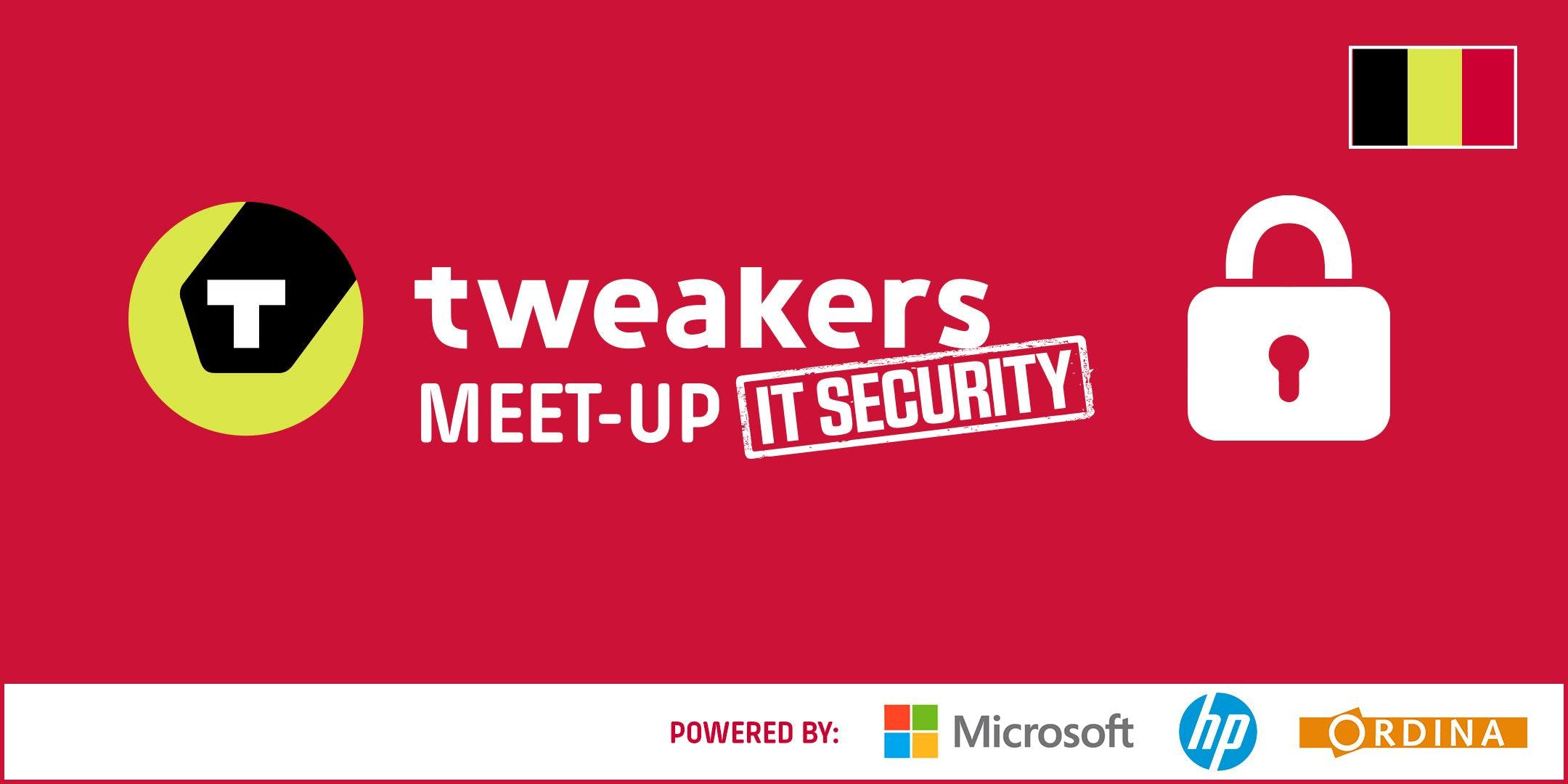 Tweakers Meet-up BE: IT Security