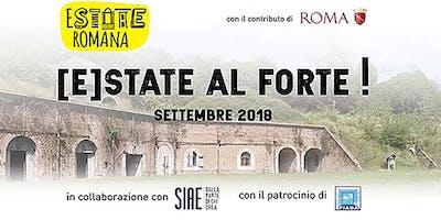 [E]STATE AL FORTE! 2018_VISITE GUIDATE