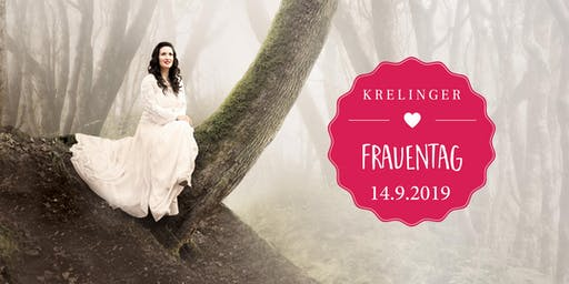 Krelinger Frauentag 2019 inkl. Konzert mit Sefora Nelson