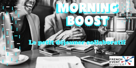 Morning Boost - French Event booster   billets
