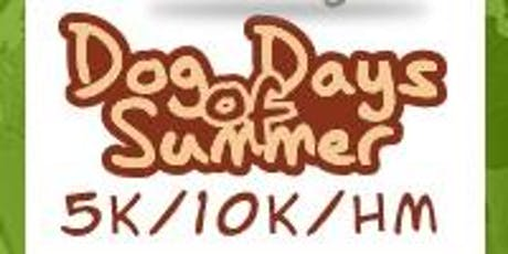 2019 Dog Days of Summer Half Marathon/1M/5K/10K/10M tickets