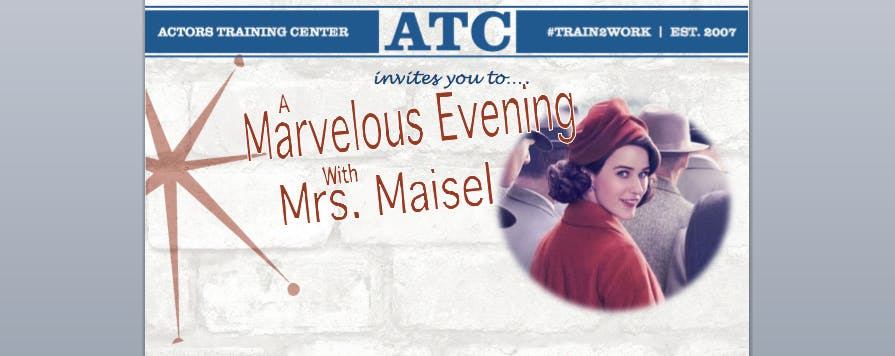 ATC's: A Marvelous Evening with Mrs. Maisel
