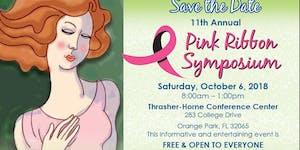 11th Annual Pink Ribbon Symposium