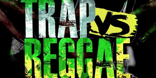 TRAP VS REGGAE (TOP 5 TRAP & REGGAE