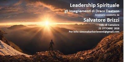 Leadership Spirituale - Gli insegnamenti di Draco Daatson
