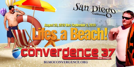 BGMO's Convergence 37 San Diego      August 28 to September 2, 2019
