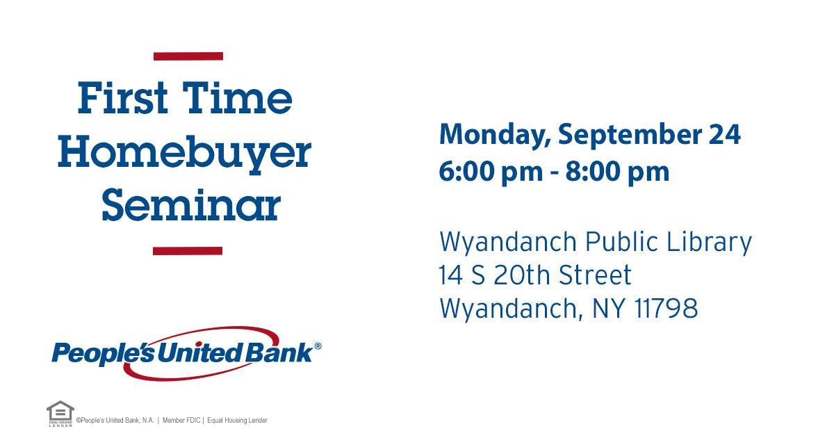 First Time Homebuyer Seminar - Wyandanch, NY