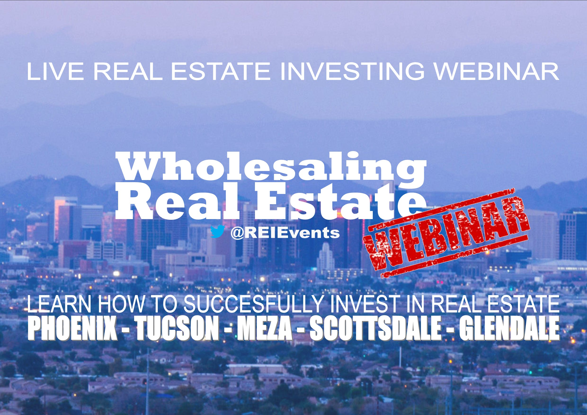 How to Start Wholesaling Real Estate Webinar - Phoenix