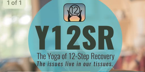 Y12SR - The Yoga of 12 Step Recovery