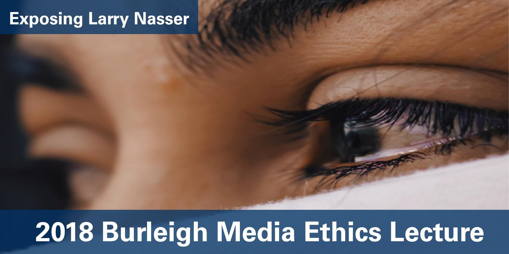 2018 Burleigh Media Ethics Lecture