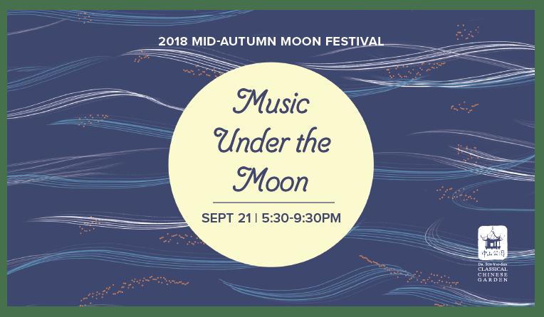 2018 Mid-Autumn Moon Festival: Music Under th