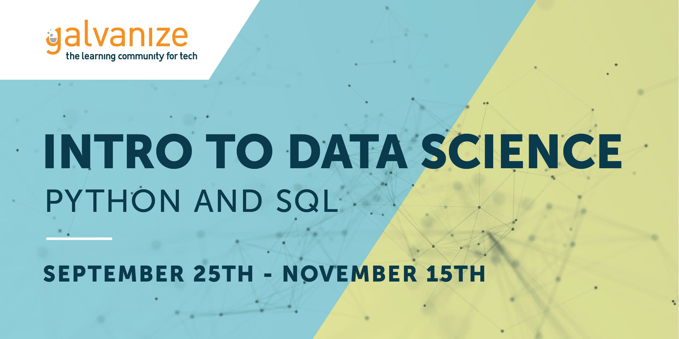 Intro to Data Science: Python and SQL (9/25/18 - 11/15/18)