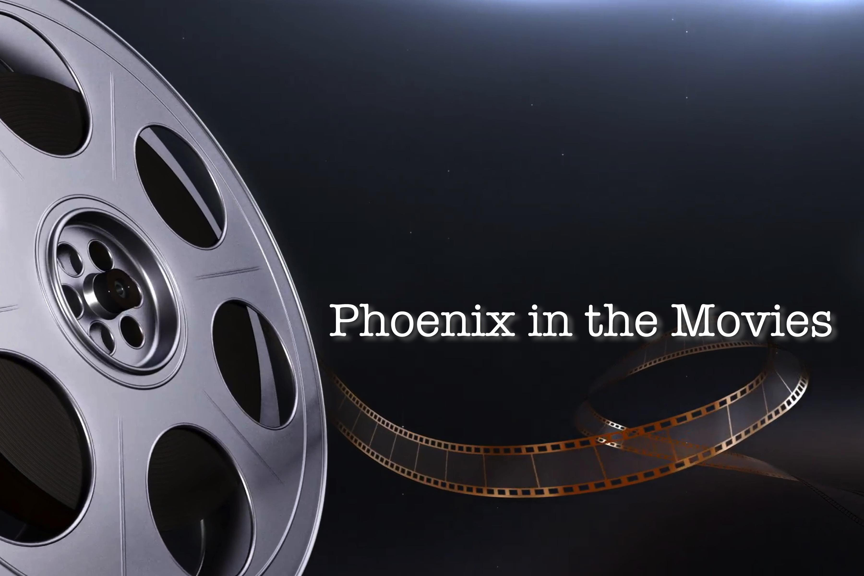 Phoenix in the Movies