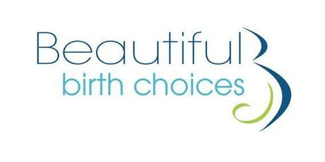 Beautiful Birth Choices: Introduction to Breastfeeding Class, Wednesday, July 24, 2019 tickets