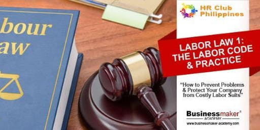 LABOR LAW : THE LABOR CODE & PRACTICE