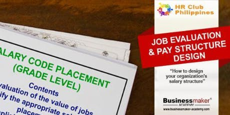 JOB EVALUATION & PAY STRUCTURE DESIGN tickets