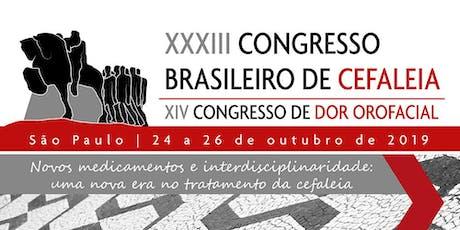 XXXIII Congresso Brasileiro de Cefaleia e XIV Congresso de Dor Orofacial ingressos