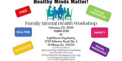 Healthy Minds Matter: Family Mental Health Workshop