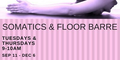 Somatics & Floor Barre (fall 2018)
