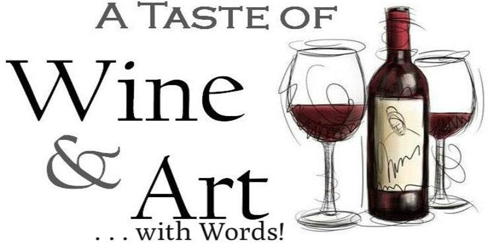 A Taste of Wine & Art...with Words! Tickets, Sat, Oct 20, 2018 at 7 ...