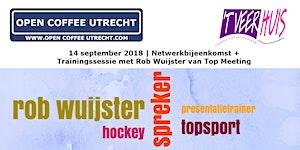 Open Coffee Utrecht | 14 sept. 2018 |...