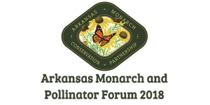 Arkansas Monarch and Pollinator Forum 2018