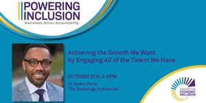 POWERING INCLUSION: Achieving the Growth We Want by...