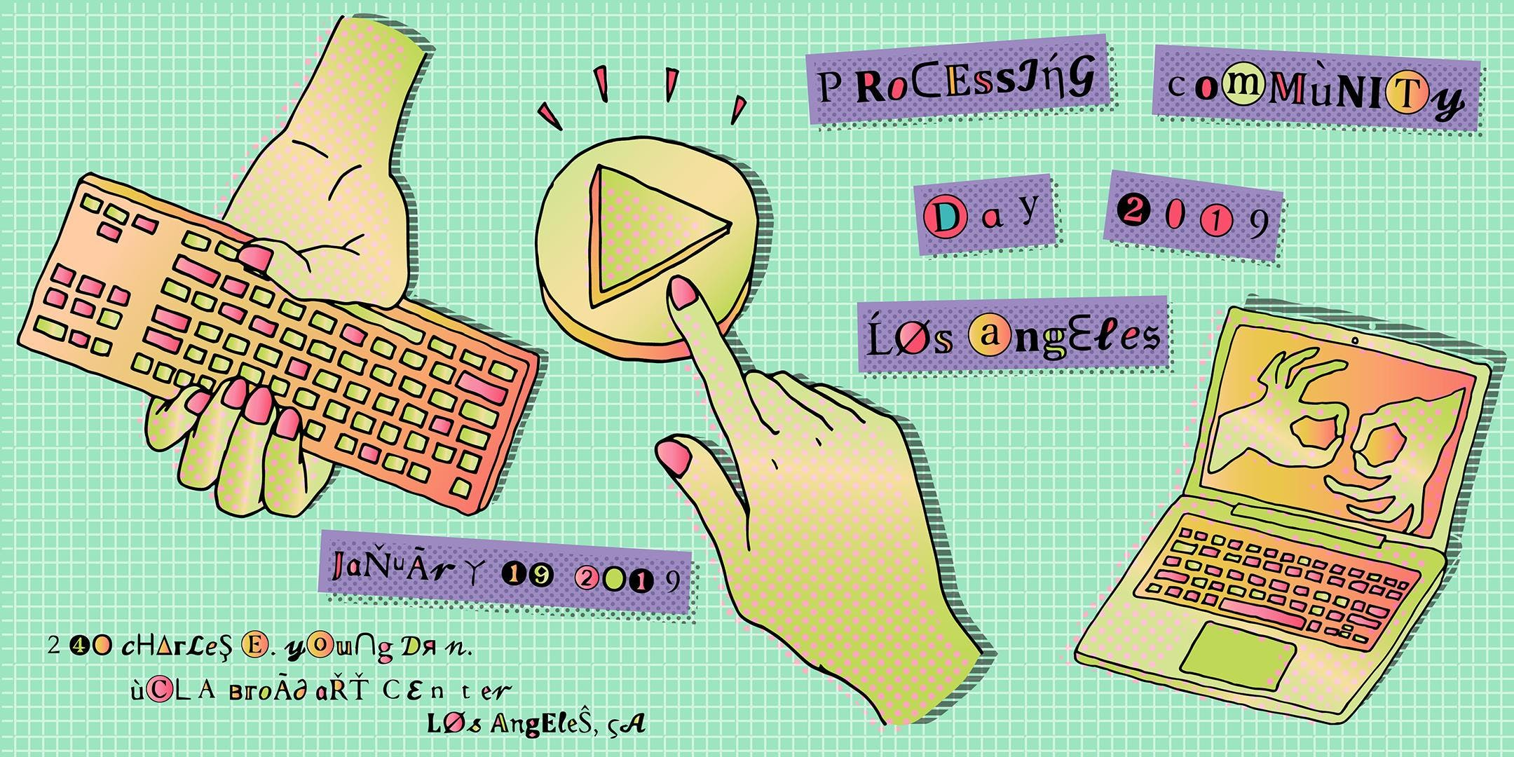 Processing Community Day @ Los Angeles