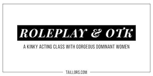 Roleplay & OTK