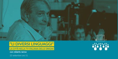 """""""Li diversi linguaggi"""" la città nella TV italiana delle origini"""