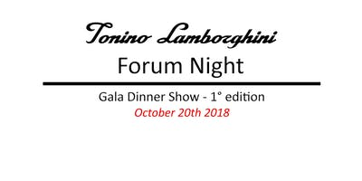 Tonino Lamborghini Forum Night