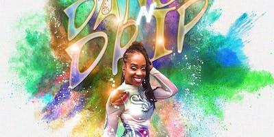 Dance N Drip @EmpressCece