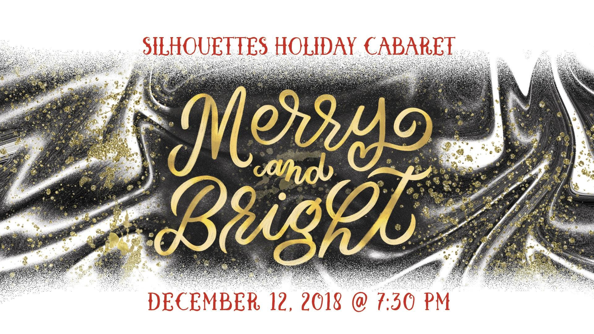 Silhouettes Holiday Cabaret: Merry and Bright