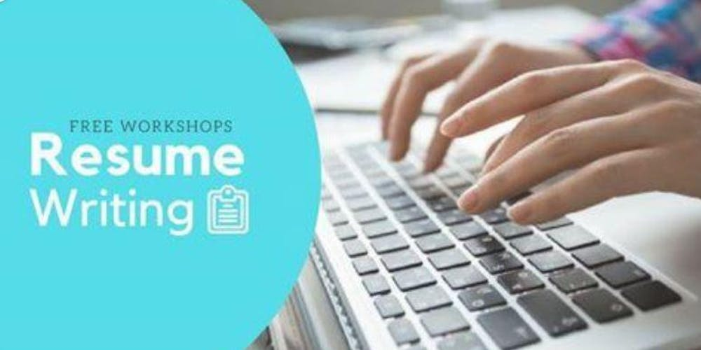 Free Workshop: Resume Writing Tickets, Tue, 25 Sep 2018 at 2:30 PM ...