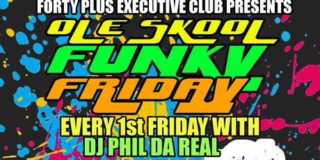 Ole Skool Funky Friday tickets