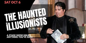 The Haunted Illusionists- Live Show (Sat Oct 6 2018)
