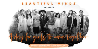 Beautiful Minds Event For Teen Girls - LA